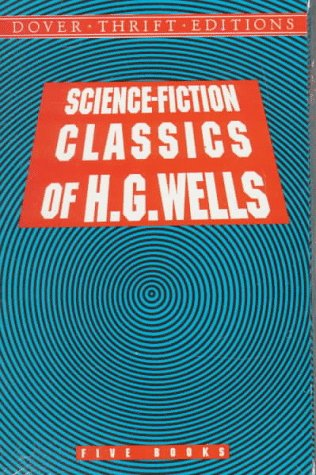 9780486299976: Science-Fiction Classics of H.G. Wells (Dover Thrift Editions)