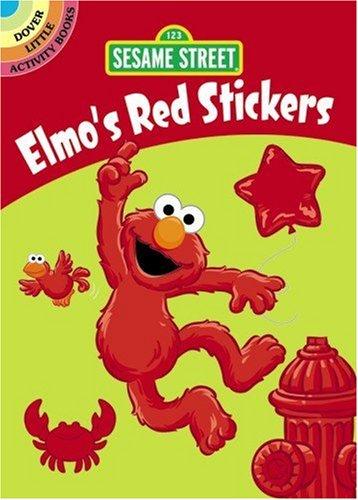 9780486330006: Sesame Street Elmo's Red Stickers (Sesame Street Stickers)