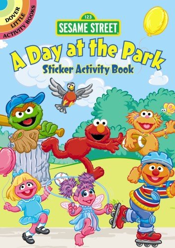 Sesame Street A Day at the Park Sticker Activity Book (Sesame Street Activity Books) (0486330176) by Sesame Street