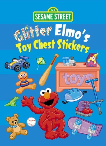 Sesame Street Glitter Elmo's Toy Chest Stickers (Sesame Street Stickers) (0486330362) by Sesame Street