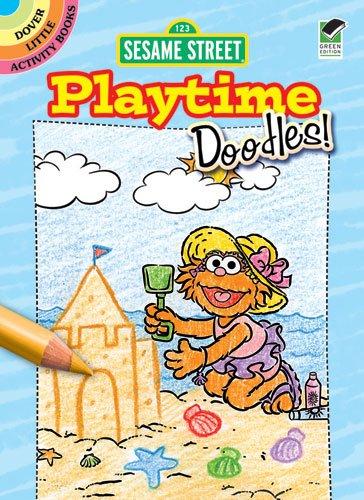 Sesame Street Playtime Doodles! (Sesame Street Activity Books): Sesame Street