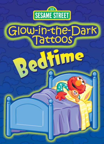 9780486330600: Sesame Street Glow-In-The-Dark Tattoos Bedtime [With Tattoos]