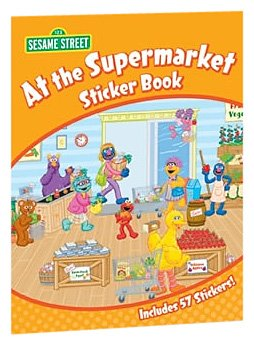 Sesame Street At the Supermarket Sticker Book (Sesame Street Stickers) (English and English Edition) (0486330656) by Sesame Street; Maggie Swanson