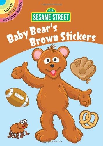 9780486331072: Sesame Street Baby Bear's Brown Stickers (Sesame Street Stickers) (English and English Edition)