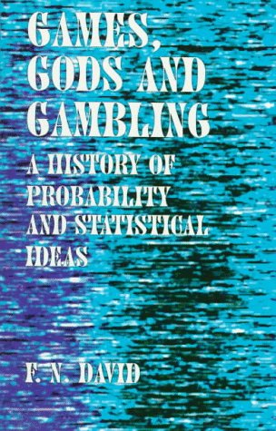 9780486400235: Games, Gods and Gambling: A History of Probability and Statistical Ideas