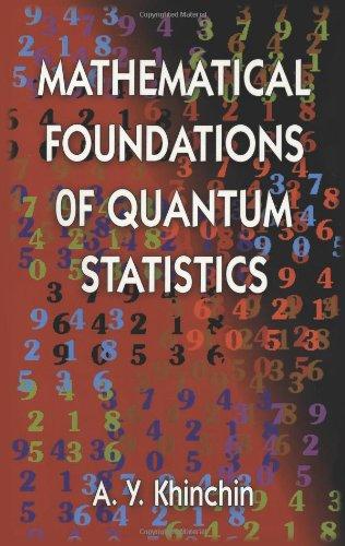9780486400259: Mathematical Foundations of Quantum Statistics (Dover Books on Mathematics)