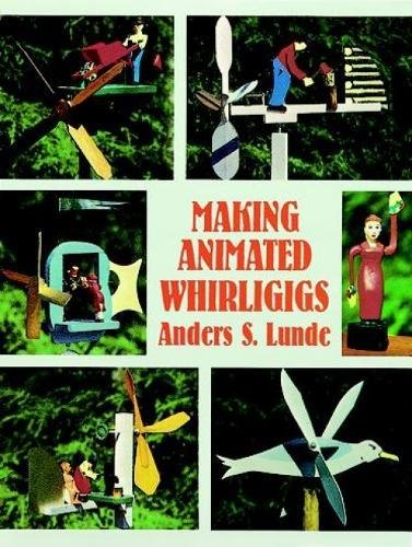 9780486400495: Making Animated Whirligigs (Dover Woodworking)