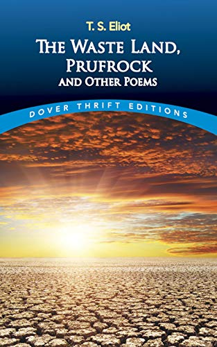 9780486400617: The Waste Land, Prufrock and Other Poems (Dover Thrift Editions)