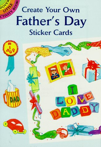 9780486400631: Create Your Own Father's Day Sticker Cards (Dover Little Activity Books)