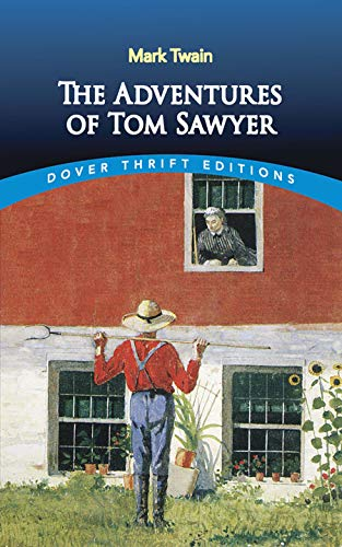 9780486400778: The Adventures of Tom Sawyer (Dover Thrift Editions)