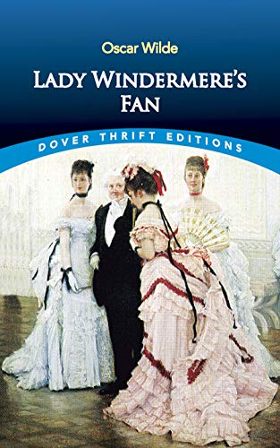 9780486400785: Lady Windermere's Fan (Dover Thrift Editions)