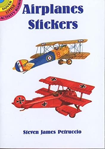 Airplanes Stickers (Dover Little Activity Books Stickers): Steven James Petruccio