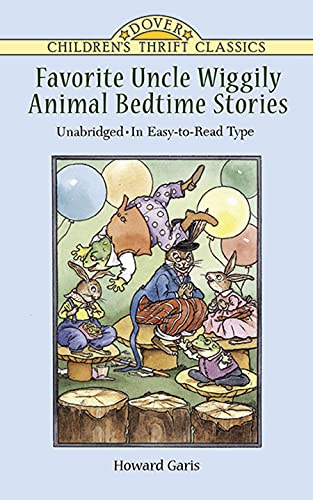 Favorite Uncle Wiggily Animal Bedtime Stories: Unabridged: Howard R. Garis