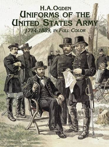 9780486401072: Uniforms of the United States Army, 1774-1889, in Full Color (Dover Fashion and Costumes)