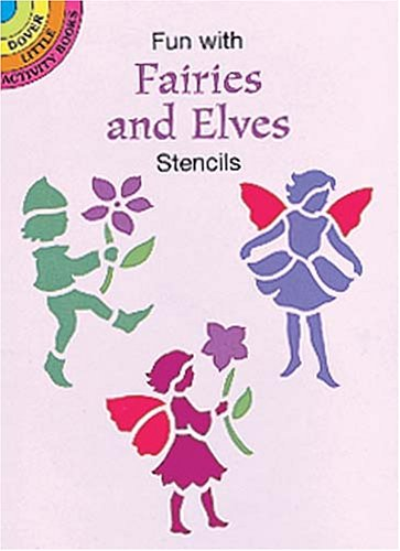 Fun with Fairies and Elves Stencils (Dover Little Activity Books): Noble, Marty