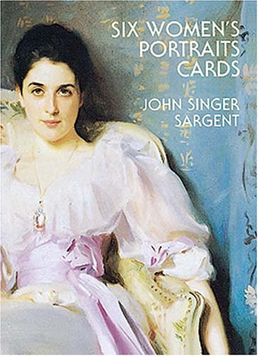 Six Women's Portraits Cards (Small-Format Card Books) (9780486401423) by John Singer Sargent