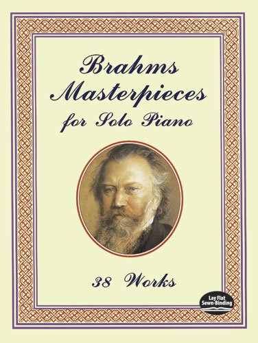 9780486401492: Brahms Masterpieces for Solo Piano: 38 Works (Dover Music for Piano)