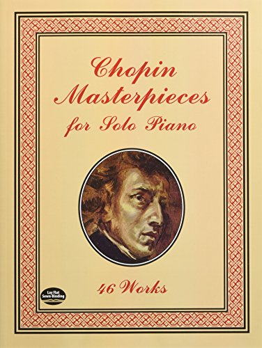 9780486401508: Chopin Masterpieces for Solo Piano: 46 Works (Dover Music for Piano)