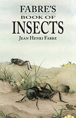 Fabre's Book of Insects: Jean Henri Fabre