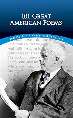 9780486401584: 101 Great American Poems: An Anthology (Dover Thrift)