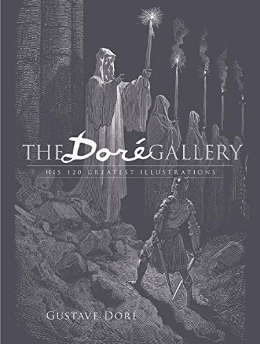 The Dore Gallery: His 120 Greatest Illustrations (Dover Pictorial Archives) (048640160X) by Doré, Gustave