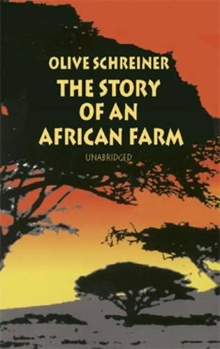 The Story of an African Farm (Dover: Schreiner, Olive; Iron,