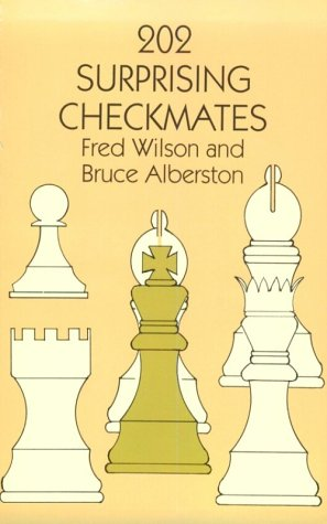 9780486401676: 202 Surprising Checkmates