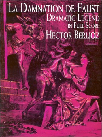 9780486401690: La Damnation de Faust: Dramatic Legend in Full Score (French Edition)