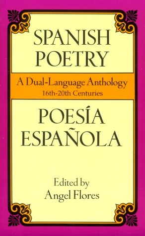 9780486401713: Spanish Poetry: A Dual-Language Anthology 16th-20th Centuries