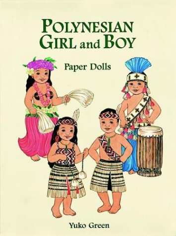 Polynesian Girl and Boy Paper Dolls (Paper Doll Series): Yuko Green