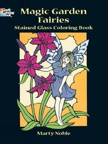 9780486401751: Magic Garden Fairies Stained Glass Colouring Book