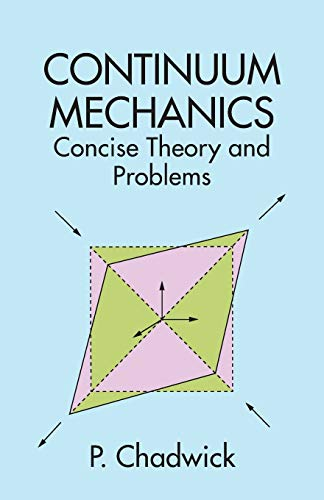 9780486401805: Continuum Mechanics: Concise Theory and Problems (Dover Books on Physics)
