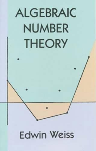 9780486401898: Algebraic Number Theory