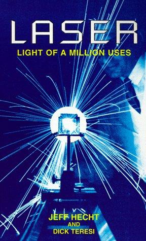 9780486401935: Laser: Light of a Million Uses