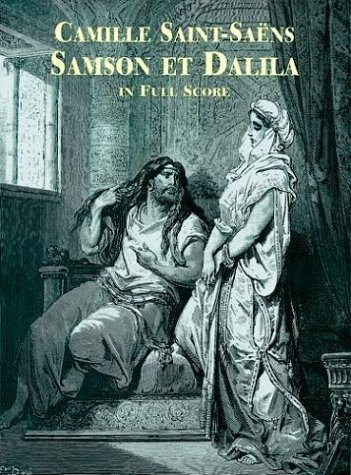 9780486401973: Samson et Dalila in Full Score (Dover Music Scores) (French and German Edition)