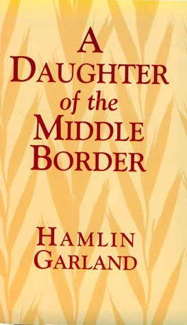 9780486402178: A Daughter of the Middle Border