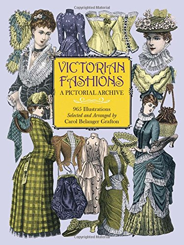 9780486402215: Victorian Fashions: A Pictorial Archive, 965 Illustrations: A Pictorial Archive with Over 1000 Illustrations of Women's Fashions from 1855-1903 (Dover Pictorial Archive)