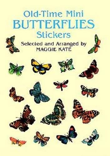 Old-Time Mini Butterflies Stickers (Dover Stickers): Kate, Maggie