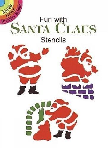 9780486402413: Fun with Santa Claus Stencils (Dover Stencils)
