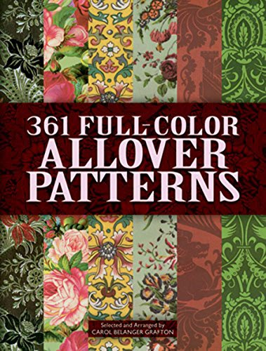 9780486402680: 361 Full-Color Allover Patterns for Artists and Craftspeople (Dover Pictorial Archive)