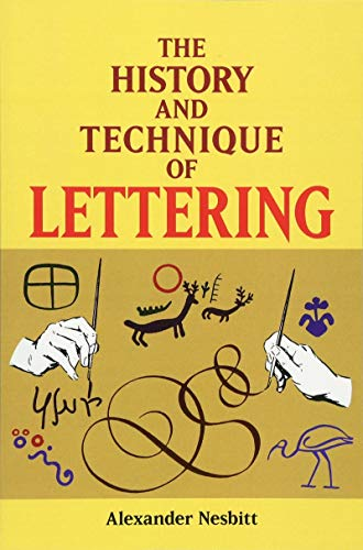 9780486402819: The History and Technique of Lettering (Lettering, Calligraphy, Typography)