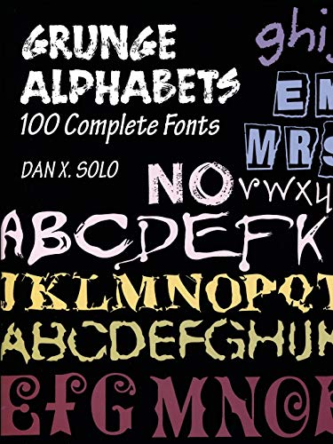 9780486402826: Grunger Alphabets: 100 Complete Fonts (Lettering, Calligraphy, Typography)