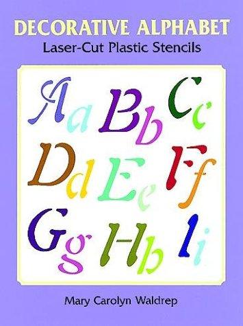 9780486402864: Decorative Alphabet Laser-Cut Plastic Stencils (Laser-Cut Stencils)