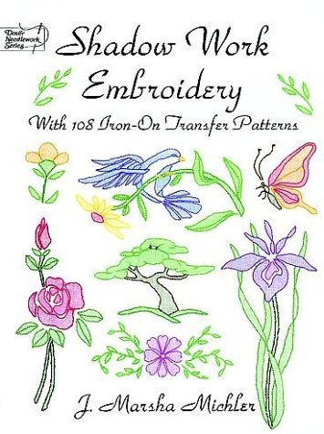 9780486402895: Shadow Work Embroidery: With 108 Iron-on Transfer Patterns