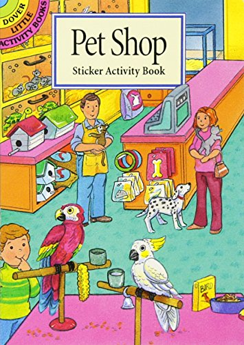 9780486403120: Pet Shop Sticker Activity Book (Dover Little Activity Books Stickers)