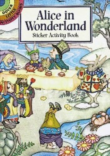 9780486403144: Alice in Wonderland Sticker Activity Book