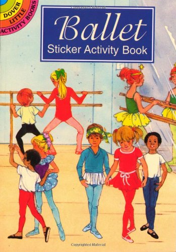 9780486403168: Ballet Sticker Activity Book (Dover Little Activity Books Stickers)