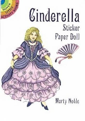 9780486403212: Cinderella Sticker Paper Doll (Dover Little Activity Books Paper Dolls)