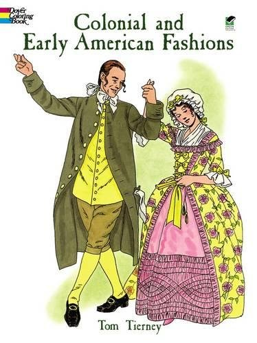 9780486403649: Colonial and Early American Fashions (Dover Fashion Coloring Book)