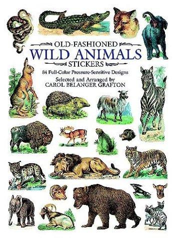 9780486403892: Old-Fashioned Wild Animals Stickers: 84 Full-Color Pressure-Sensitive Designs